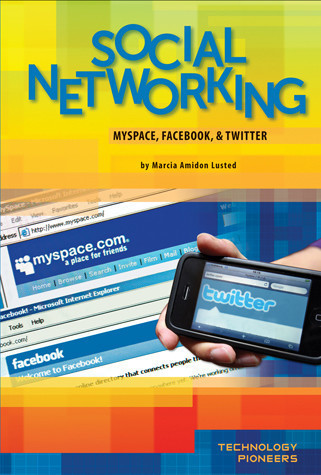 Cover: Social Networking: MySpace, Facebook & Twitter