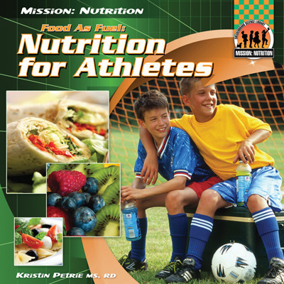 Cover: Food as Fuel: Nutrition for Athletes