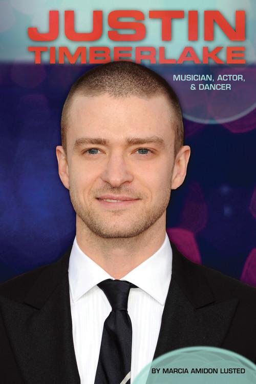 Cover: Justin Timberlake: Musician, Actor, & Dancer