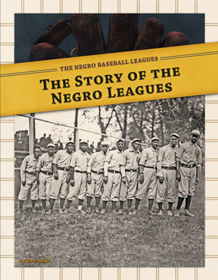 Cover: Story of the Negro Leagues
