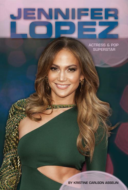 Cover: Jennifer Lopez: Actress & Pop Superstar