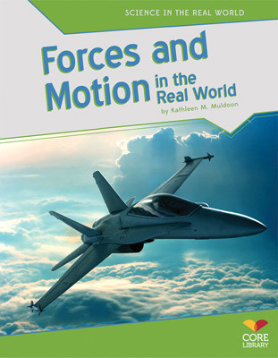 Cover: Forces and Motion in the Real World