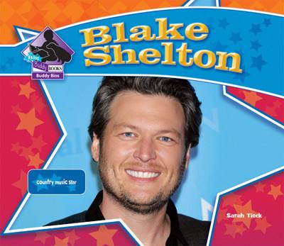 Cover: Blake Shelton: Country Music Star