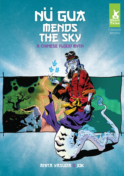 Cover: Nü Gua Mends the Sky: A Chinese Flood Myth
