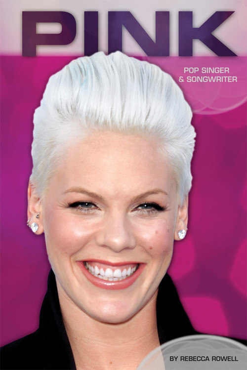 Cover: Pink: Pop Singer & Songwriter