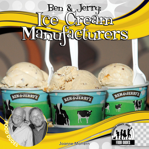 Cover: Ben & Jerry: Ice Cream Manufacturers
