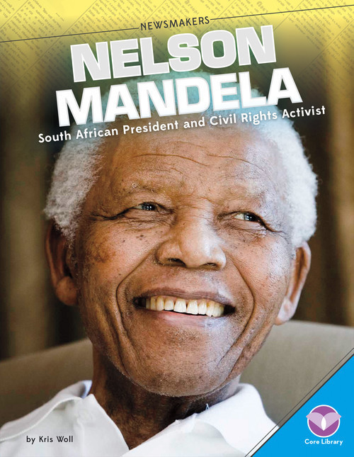 Cover: Nelson Mandela: South African President and Civil Rights Activist