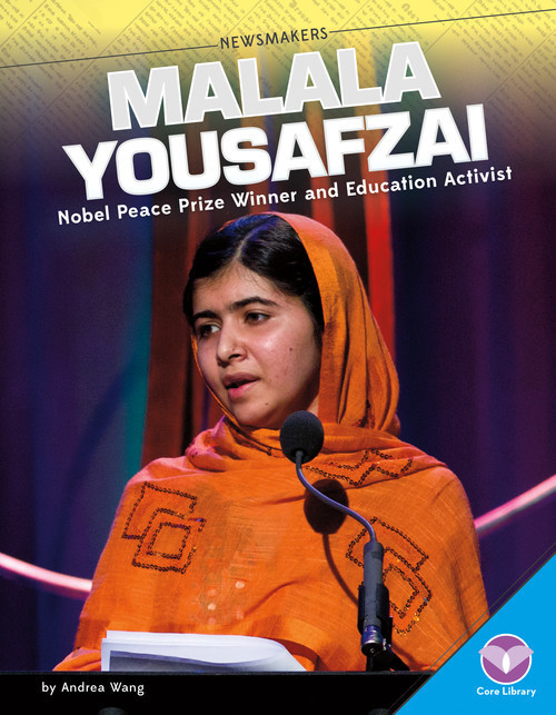 Cover: Malala Yousafzai: Nobel Peace Prize Winner and Education Activist