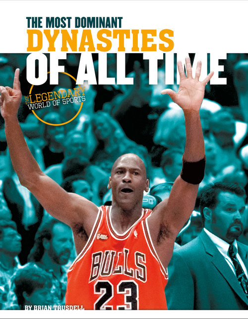 Cover: Most Dominant Dynasties of All Time