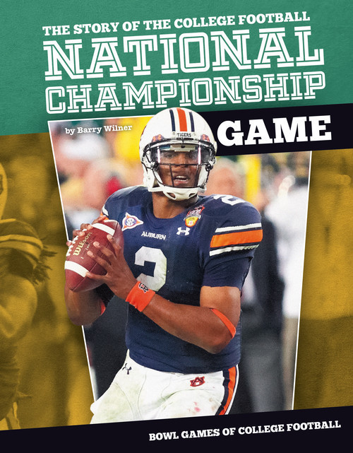 Cover: Story of the College Football National Championship Game