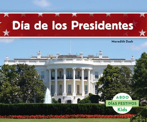 Cover: Día de los Presidentes (Presidents' Day)
