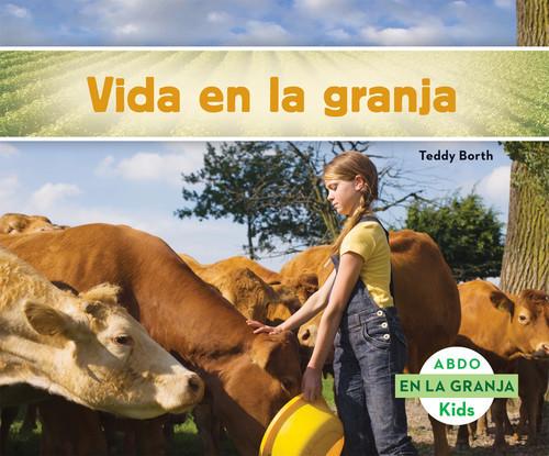 Cover: Vida en la granja (Life on the Farm)