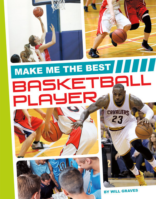 Cover: Make Me the Best Basketball Player