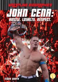 Cover: John Cena: Hustle. Loyalty. Respect.