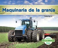 Cover: Maquinaria de la granja (Machines on the Farm)