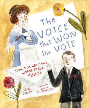 Cover: The Voice That Won the Vote: How One Woman's Words Made History